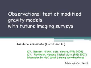 Observational test of modified gravity models with future imaging surveys