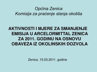 Općina Zenica Komisija za praćenje stanja okoliša