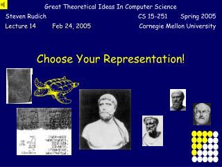 Choose Your Representation!