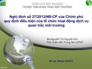 Bà Nguyễn Thị Nguyệt Ánh Phó Giám đốc Trung tâm QTMT