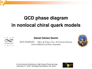 Daniel Gómez Dumm IFLP (CONICET)  –  Dpto. de Física, Fac. de Ciencias Exactas