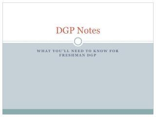 DGP Notes