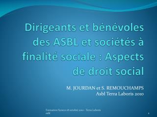 Dirigeants et b�n�voles des ASBL et soci�t�s � finalit� sociale : Aspects de droit social