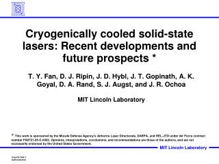 Cryogenically cooled solid-state lasers: Recent developments and future prospects *