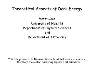 Theoretical Aspects of Dark Energy