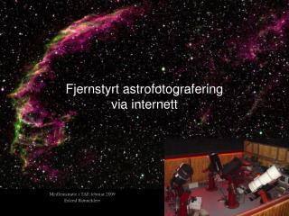 Fjernstyrt astrofotografering  via internett