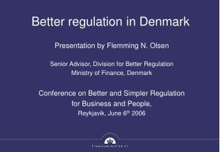 Better regulation in Denmark