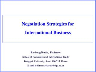 Negotiation Strategies for  International Business