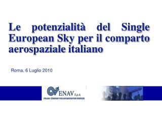Le potenzialit� del Single European Sky per il comparto aerospaziale italiano