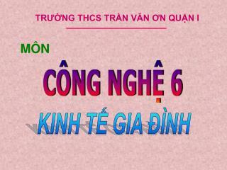 TRƯỜNG THCS TRẦN VĂN ƠN QUẬN I