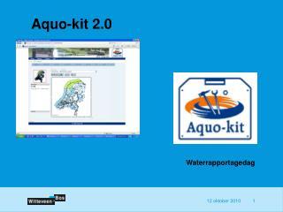 Aquo-kit 2.0