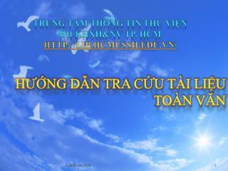 TRUNG TÂM THÔNG TIN THƯ VIỆN  ĐH KHXH&NV TP. HCM lib.hcmussh.vn/