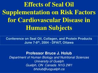 Effects of Seal Oil Supplementation on Risk Factors for Cardiovascular Disease in Human Subjects
