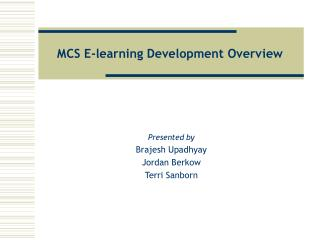 MCS E-learning Development Overview