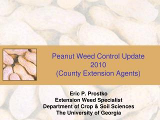 Peanut Weed Control Update 2010 (County Extension Agents)