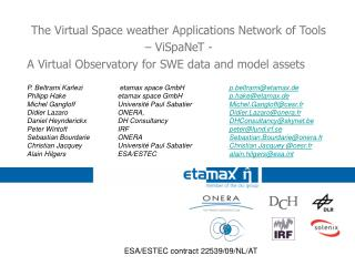 The Virtual Space weather Applications Network of Tools  – ViSpaNeT -