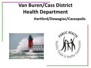 Van Buren/Cass District  Health Department