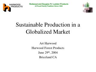 Sustainable Production in a Globalized Market