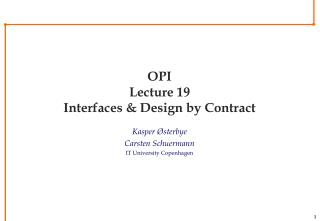 OPI Lecture 19 Interfaces & Design by Contract