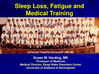 Sleep Loss, Fatigue and Medical Training