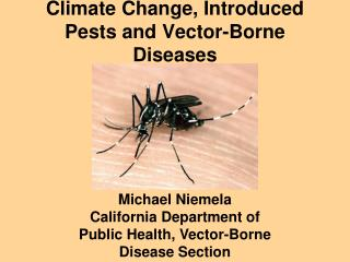 Climate Change, Introduced Pests and Vector-Borne Diseases