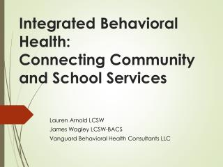 Integrated Behavioral Health: Connecting Community and School Services