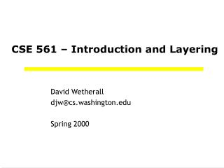 CSE 561 – Introduction and Layering