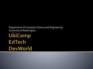 UbiComp EdTech DevWorld