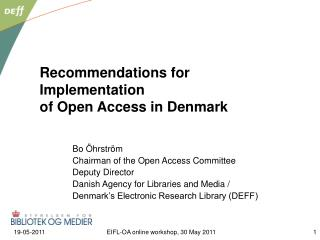 Recommendations for Implementation of Open Access in Denmark