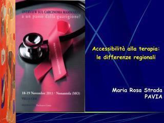 Maria Rosa Strada PAVIA