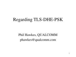 Regarding TLS-DHE-PSK