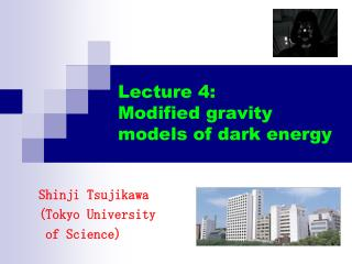 Lecture 4: Modified gravity models of dark energy