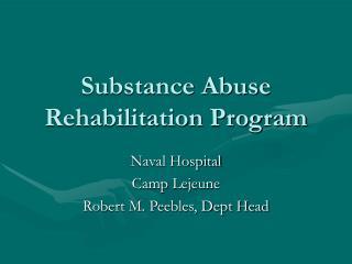 Substance Abuse Rehabilitation Program