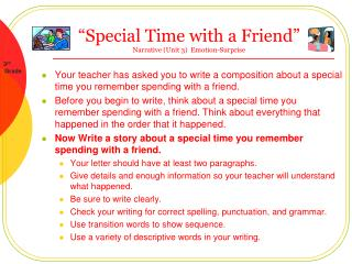 Special Time with a Friend   Narrative Unit 3  Emotion-Surprise