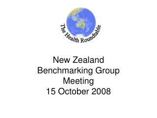 New Zealand  Benchmarking Group  Meeting 15 October 2008