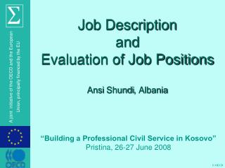 Job Description and Evaluation of Job Positions Ansi Shundi , Albania