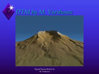 DTM by M. Varshosaz