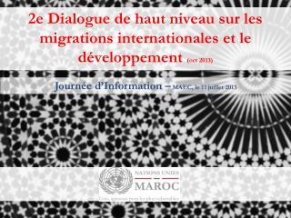 2e Dialogue de haut niveau sur les migrations internationales et le développement  (oct 2013)