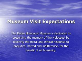 Museum Visit Expectations