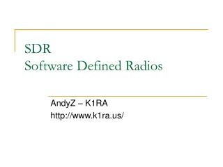 SDR Software Defined Radios