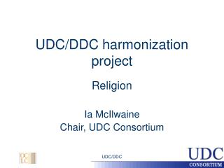 UDC/DDC harmonization project