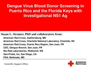 Dengue Virus Blood Donor Screening in Puerto Rico and the Florida Keys with Investigational NS1 Ag