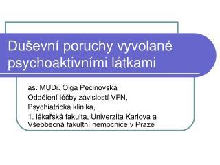 Duševní poruchy vyvolané psychoaktivními látkami