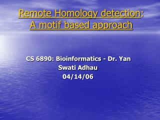 Remote Homology detection : A motif based approach
