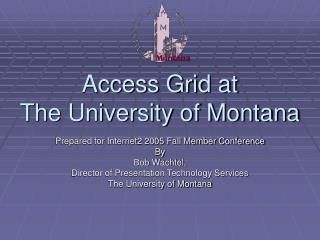 Access Grid at The University of Montana