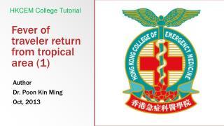 Fever of traveler return from tropical area  (1)