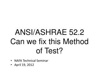 NAFA Technical Seminar April 19, 2012