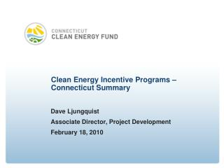 Clean Energy Incentive Programs –  Connecticut Summary