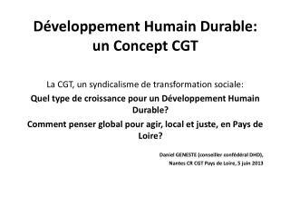 Développement Humain Durable:  un Concept CGT
