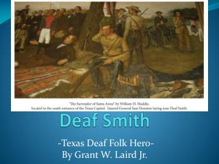 Deaf Smith